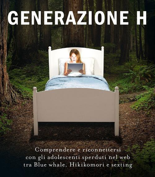 I giochi pericolosi della generazione H