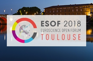 EuroScience Open Forum del 2018 a Tolosa