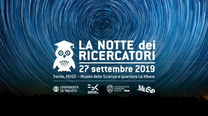 La notte dei ricercatori 27 settembre 2019