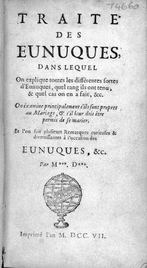 il Trattato sugli eunuchi, del 1707, spiegava come procedere alla castrazione. |